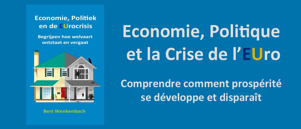 Economie, Politique et la Crise de l'EUro